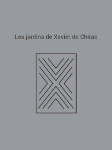 Portfolio livre de Xavier de Chirac paysagiste, jardinier